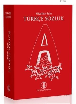 Okullar İçin Türkçe Sözlük (Kırmızı) Türk Dil Kurumu