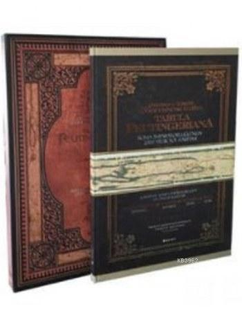 Tabula Peutingeriana-Osmanlı ve Türkiye Coğrafyasındaki İzleriyle 2000 Yıllı Roma Yol Haritası