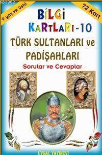 Türk Sultanları ve Padişahları; Sorular ve Cevaplar (9 Yaş ve Üstü)