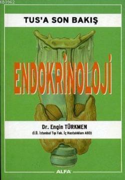 Tus'a Son Bakış - Endokrinoloji