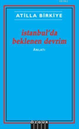 İstanbul'da Beklenen Devrim