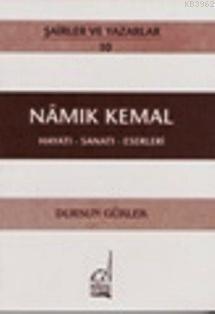 Namık Kemal - Hayatı-sanatı-eserleri
