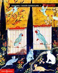 Osmanlı Tasvir Sanatları 1 / Minyatür