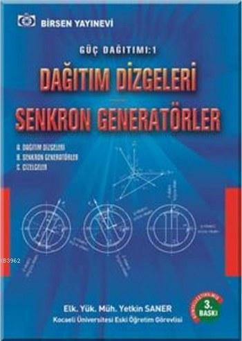 Güç Dağıtımı 1 Enerji Dağıtımı; Dağıtım Dizgeleri Senkron Generatörler