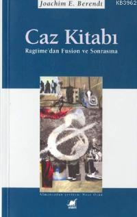 Caz Kitabı; Ragtime'den Fusion ve Sonrasına