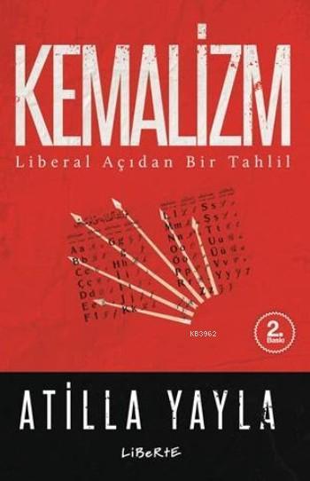 Kemalizm; Liberal Açıdan Bir Tahlil