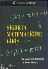 Sigorta Matematiğine Giriş