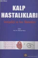 Kalp Hastalıkları Semiyoloji ve Tanı Yöntemleri