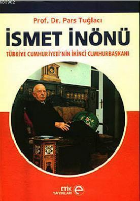 İsmet İnönü; Türkiye Cumhuriyeti'nin İkinci Cumhurbaşkanı