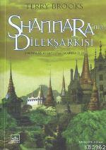 Shannara'nın Dilek Şarkısı; Shannara Efsnesi 3. Kitap