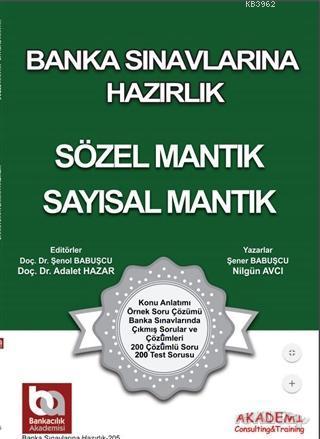 Banka Sınavlarına Hazırlık - Sözel Mantık - Sayısal Mantık; Üniversite Mezunları İçin