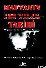 Mafyanın 100 Yıllık Tarihi