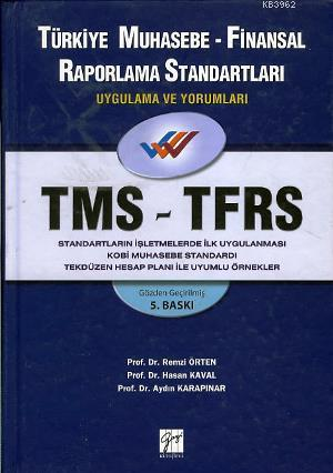 Türkiye Muhasebe- Finansal Raporlama Standartları TMS- TFRS