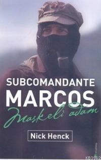 Subcomandante Marcos| Maskeli Adam