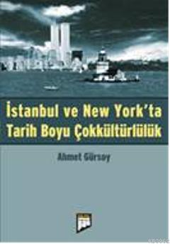 İstanbul ve New York'ta Tarih Boyu Çokkültürlülük