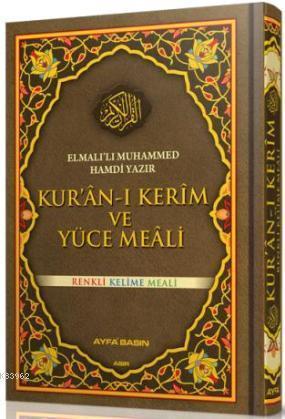 Kur'an-ı Kerim ve Yüce Meâli (Ayfa-083, Cami Boy, Renkli)