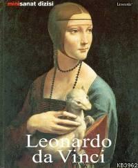 Leonardo Da Vinci - Hayatı ve Eserleri