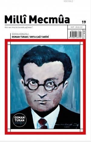 Milli Mecmua; Sayı 19 / Mart - Nisan 2021