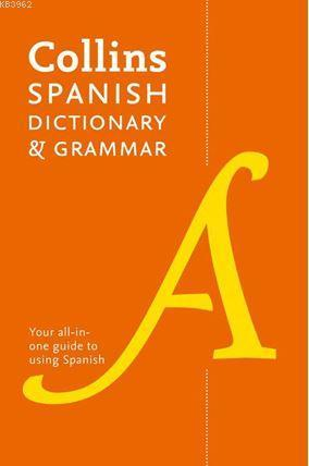 Collins Spanish Dictionary and Grammar; (8th Edition)