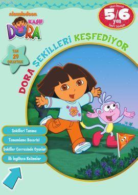 Kaşif Dora - Dora Şekilleri Keşfediyor (5-6 Yaş)