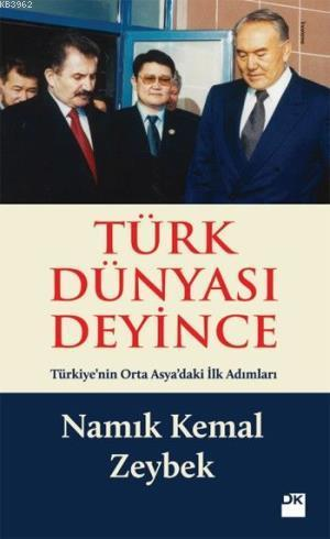 Türk Dünyası Deyince