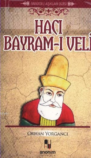 Hacı Bayram-ı Veli; Anadolu Aşıkları Dizisi