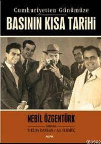 Cumhuriyetten Günümüze Basının Kısa Tarihi