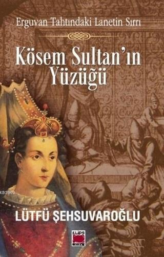 Kösem Sultan'ın Yüzüğü