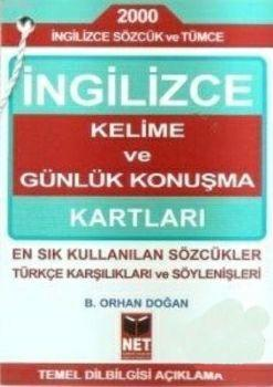 İngilizce Kelime ve Günlük Konuşma Kartları; En Sık Kullanılan Sözcükler Türkçe Karşılıkları ve Söylenişleri