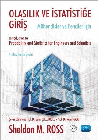 Olasılık ve İstatistiğe Giriş - Mühendisler ve Fenciler İçin