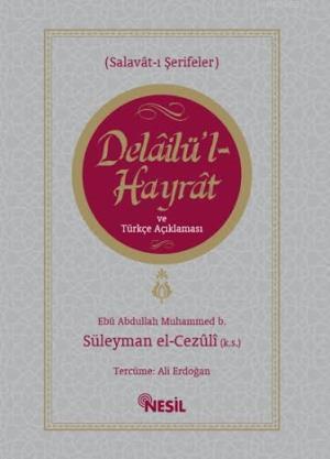 Delailü'l Hayrat ve Türkçe Açıklaması; Salavat-ı Şerifeler
