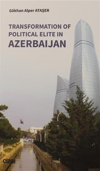 Transformation Of Political Elite in Azerbaijan
