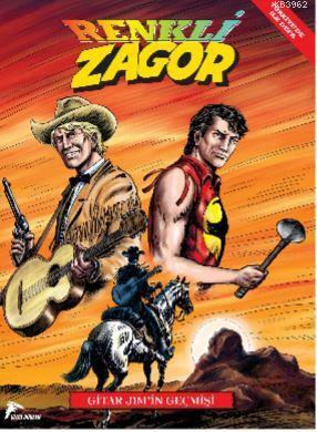 Renkli Zagor - 3; Gitar Jim'in Geçmişi