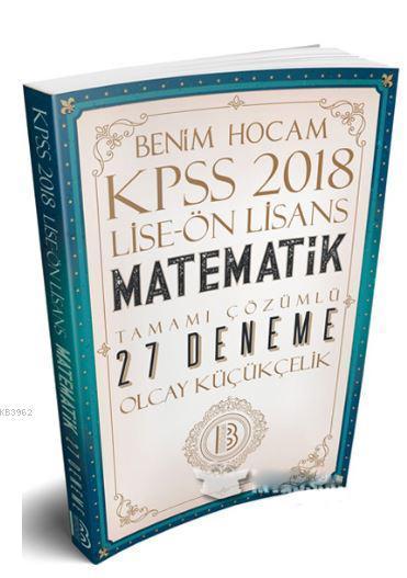 2018 KPSS Lise Ön Lisans Matematik Tamamı Çözümlü 27 Deneme