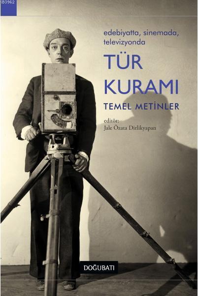 Edebiyatta, Sinemada, Televizyonda Tür Kuramı; Temel Metinler