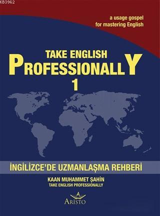 Take English Professionally 1; İngilizce'de Uzmanlaşma Rehberi
