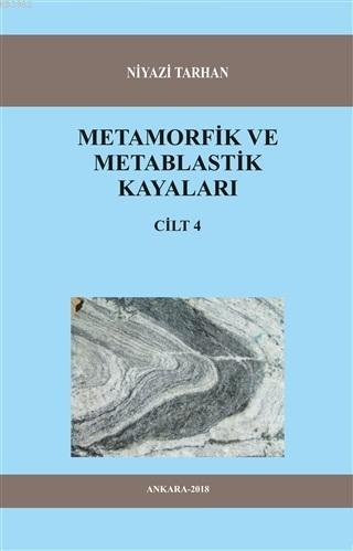 Metamorfik ve Metablastik Kayaları Cilt 4