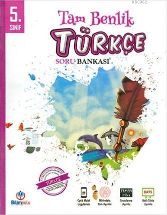 5. Sınıf Türkçe Tam Benlik Soru Bankası