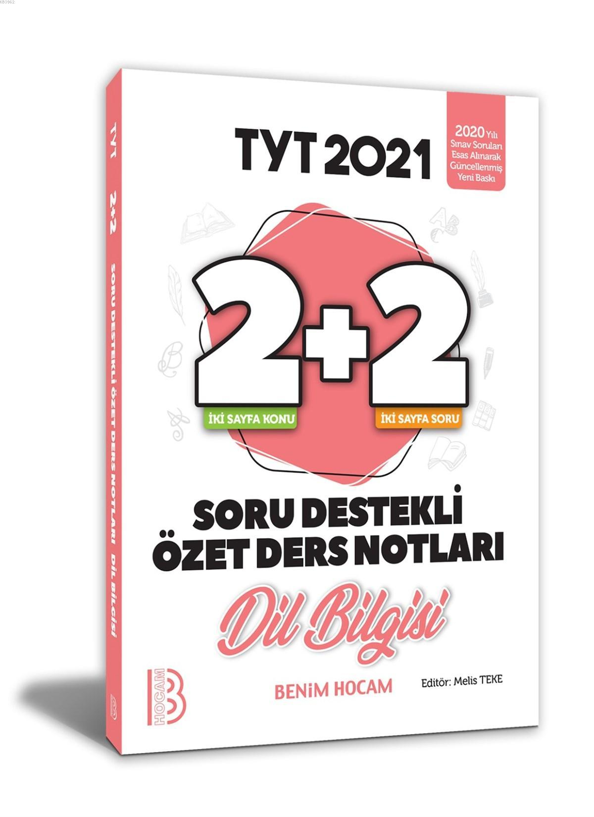 2021 YKS TYT Dil Bilgisi 2+2 Soru Destekli Özet Ders Notları Benim Hocam Yayınları