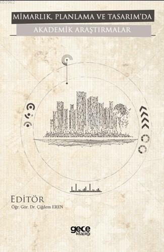 Mimarlık, Planlama ve Tasarım'da Akademik Araştırmalar