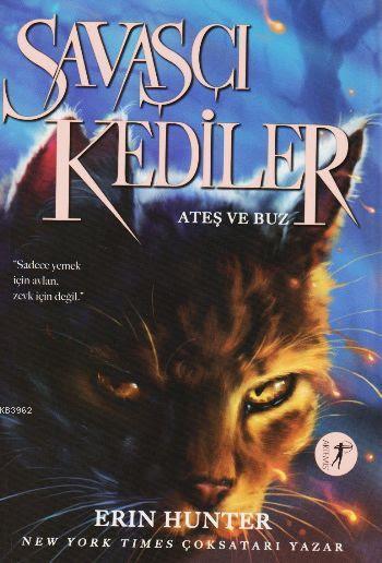 Savaşçı Kediler; Ateş Buz