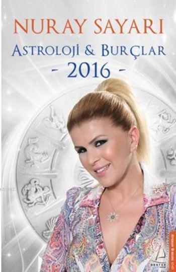 Astroloji & Burçlar 2016