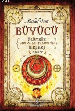 Büyücü - Ölümsüz Nicholas Flamel'in Sırları; 2. Kitap