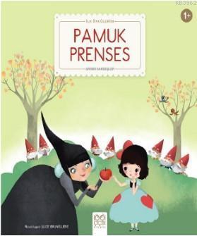 Pamuk Prenses; İlk Öykülerim