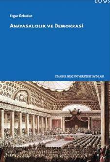 Anayasalcılık ve Demokrasi