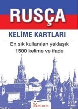 Rusça Kelime Kartları; En Sık Kullanılan Yaklaşık 1500 Kelime ve İfade