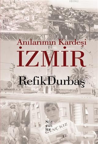 Anılarımın Kardeşi İzmir