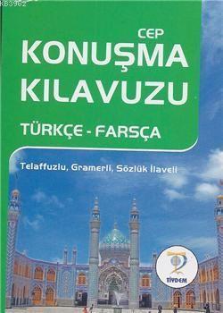 Cep Konuşma Kılavuzu / Türkçe-Farsça