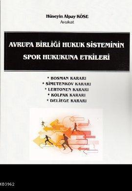 Avrupa Birliği Hukuk Sisteminin Spor Hukukuna Etkileri