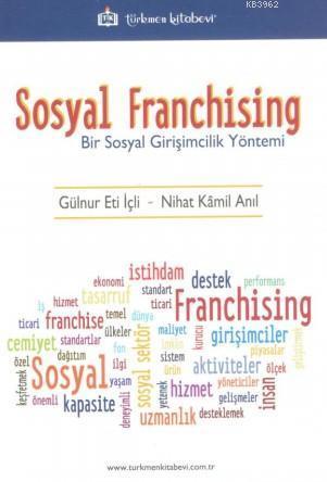 Sosyal Franchising; Bir Sosyal Girişimcilik Yöntemi